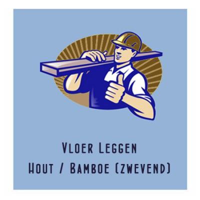 Vloer Leggen Hout / Bamboe